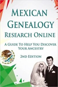 Mexican Genealogy Research